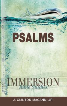 Immersion Bible Studies: Psalms - Book  of the Immersion Bible Studies