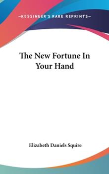 The New Fortune in Your Hand B0006AWFZW Book Cover