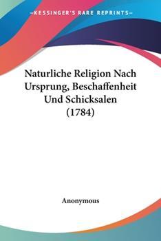 Paperback Naturliche Religion Nach Ursprung, Beschaffenheit und Schicksalen Book