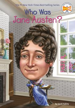 Who Was Jane Austen? - Book  of the Who Was/Is...?