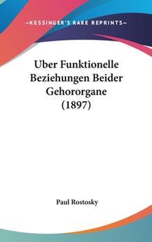Hardcover Uber Funktionelle Beziehungen Beider Gehororgane Book