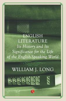 Paperback English Literature: Its History And Its Significance For The Life Of The Englishspeaking World Book