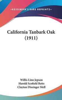 Hardcover California Tanbark Oak (1911) Book