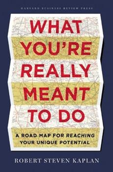Hardcover What You're Really Meant to Do: A Road Map for Reaching Your Unique Potential Book