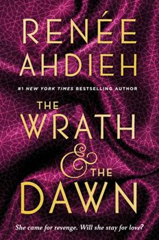 Paperback The Wrath & the Dawn Book