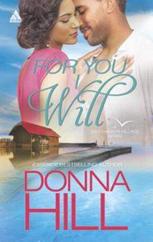 For You I Will - Book #2 of the Sag Harbor Village