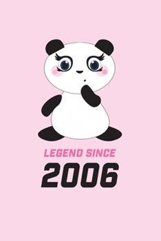 Paperback LEGEND SINCE 2006 Panda Notebook: Blank Lined Journal to write in - Gift Idea for Panda Lovers - Teens - Boys - Girls - Women Book