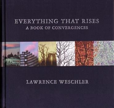 Everything That Rises: A Book of Convergences 1932416862 Book Cover