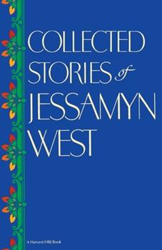 Collected Stories of Jessamyn West 0151190100 Book Cover