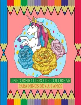 Paperback Unicornio Libro de Colorear para Ni?os de 4 a 8 A?os Book