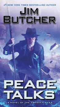 Peace Talks - Book #16 of the Dresden Files