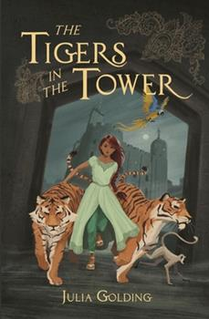 The Tigers in the Tower 1782643176 Book Cover