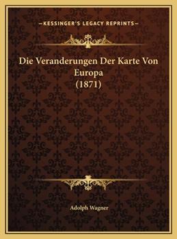 Hardcover Die Veranderungen der Karte Von Europa Book