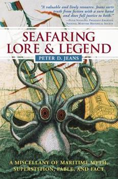 Paperback Seafaring Lore & Legend: A Miscellany of Maritime Myth, Superstition, Fable, and Fact Book