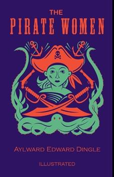 Paperback The Pirate Woman Illustrated Book