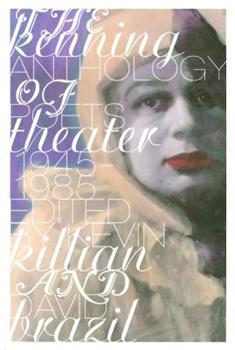 The Kenning Anthology Of Poets Theater: 1945 1985 0976736454 Book Cover