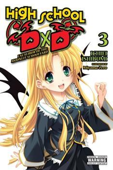 High School DxD, Vol. 3 (light novel): Excalibur of the Moonlit Schoolyard - Book #3 of the High School DxD #DX.1