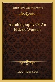 Paperback Autobiography of an Elderly Woman Book