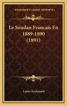 Hardcover Le Soudan Francais En 1889-1890 Book