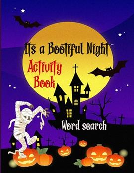 Paperback It's a Bootiful Night: Halloween Word Search Large Print Puzzle Book Fun For Adults [Large Print] Book