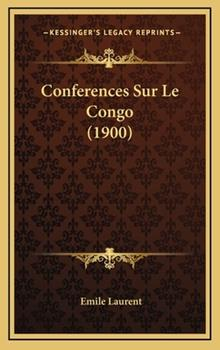 Hardcover Conferences Sur le Congo Book