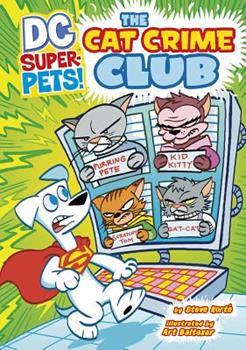 The Cat Crime Club - Book  of the DC Super-Pets