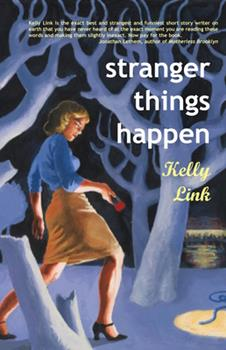 Stranger Things Happen 1931520003 Book Cover