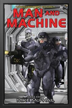 Man and Machine - Book #7 of the Defending the Future