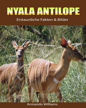 Paperback Nyala Antilope : Erstaunliche Fakten & Bilder [German] Book