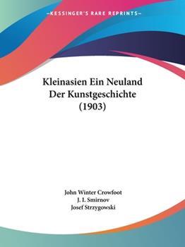 Paperback Kleinasien ein Neuland der Kunstgeschichte Book