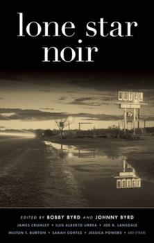 Lone Star Noir - Book  of the Akashic noir