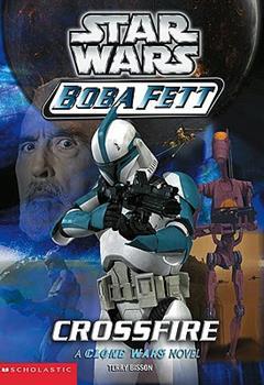 Crossfire (Star Wars: Boba Fett, Book 2) - Book  of the Star Wars Legends