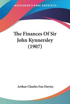 Paperback The Finances of Sir John Kynnersley Book