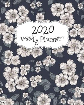 Paperback 2020 Weekly Planner : 2020 Weekly Planner and Organizer with Calendar and Goals Book