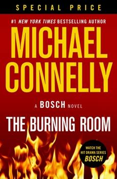 The Burning Room - Book #26 of the Harry Bosch Universe