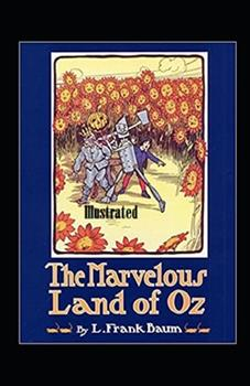 Paperback The Marvelous Land of Oz Illustrated Book