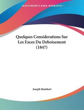 Paperback Quelques Considerations Sur les Exces du Deboisement Book