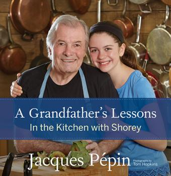A Grandfather's Lessons: In the Kitchen with Shorey 0544824393 Book Cover