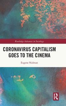 Hardcover Coronavirus Capitalism Goes to the Cinema Book
