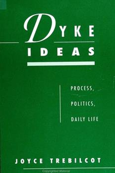 Paperback Dyke Ideas: Process, Politics, Daily Life Book