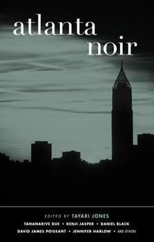 Atlanta Noir - Book  of the Akashic noir