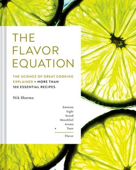 Hardcover The Flavor Equation : The Science of Great Cooking Explained in More Than 100 Essential Recipes Book