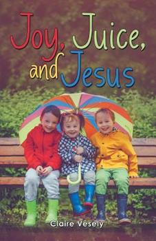Paperback Joy, Juice, and Jesus Book