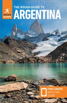 Paperback The Rough Guide to Argentina (Travel Guide with Free Ebook) Book
