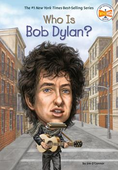 Who Is Bob Dylan? - Book  of the Who Was/Is...?