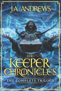 The Keeper Chronicles: The Complete Trilogy - Book  of the Keeper Chronicles
