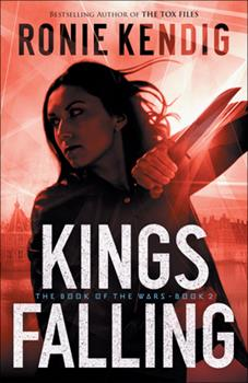 Kings Falling - Book #2 of the Book of the Wars