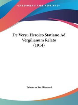 Hardcover De Versu Heroico Statiano Ad Vergilianum Relato Book