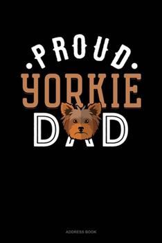 Paperback Proud Yorkie Dad : Address Book