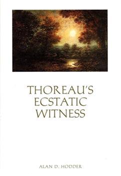 Hardcover Thoreau's Ecstatic Witness Book